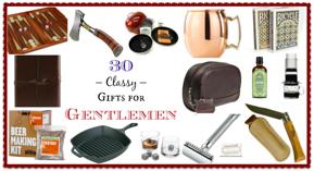 30 Classy Gifts for Gentlemen