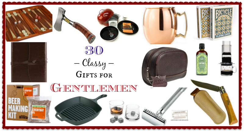 30 Classy Gifts for Gentlemen - And