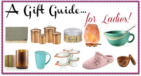 A Gift Guide for Ladies