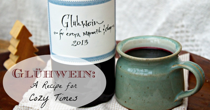 Glühwein: A Recipe for Cozy Times