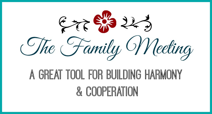 The Family Meeting: Building Harmony and Cooperation