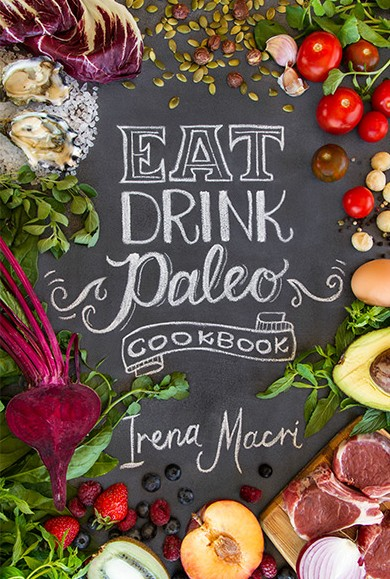 Eat Drink Paleo Cookbook